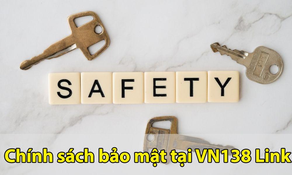 Chính sách bảo mật tại VN138 Link